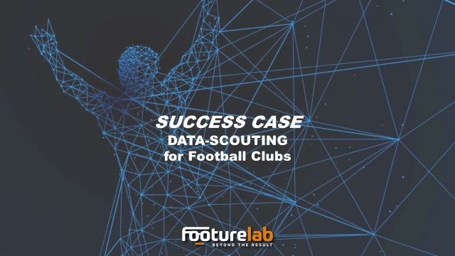 DATA SCOUTING: Success case 1